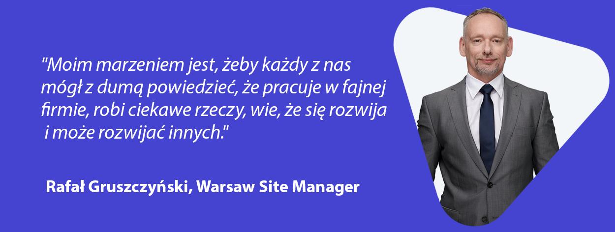Rafał Gruszczyński SPyrosoft Warsaw quote